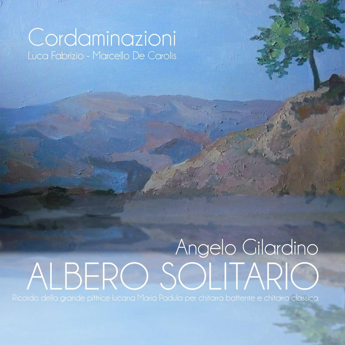 Albero Solitario: La Discografia di Marcello de Carolis: chitarrista specializzato in Chitarra Classica e Chitarra Battente: Album albero Solitario e Album Cordaminazioni