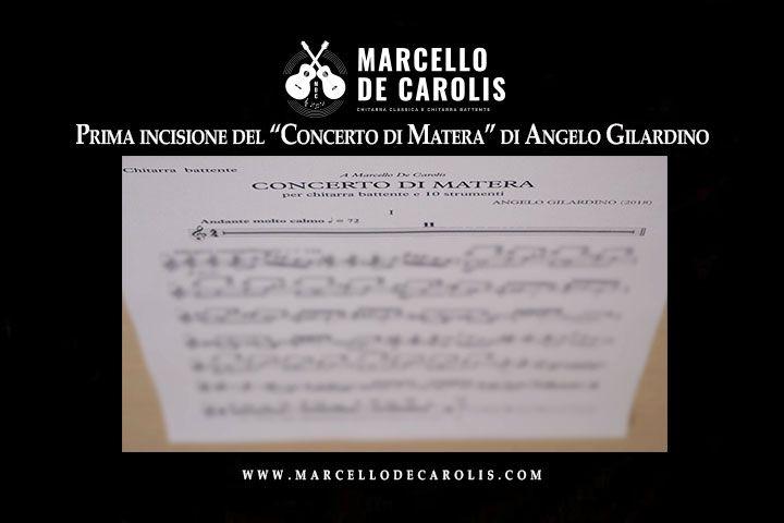 Concerto di Matera per Chitarra Battente e 10 strumenti composto da Angelo Gilardino e dedicato a Marcello De Carolis, Prima incisione