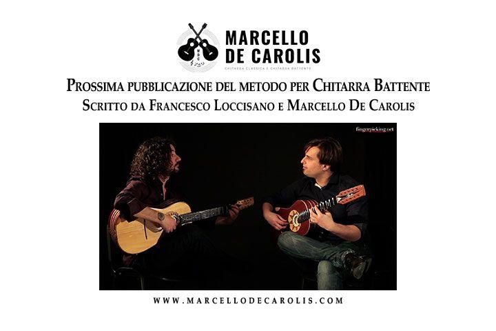 Pubblicazione del metodo per chitarra battente scritto da Francesco Loccisano e Marcello De Carolis, edito da Fingerpicking.net