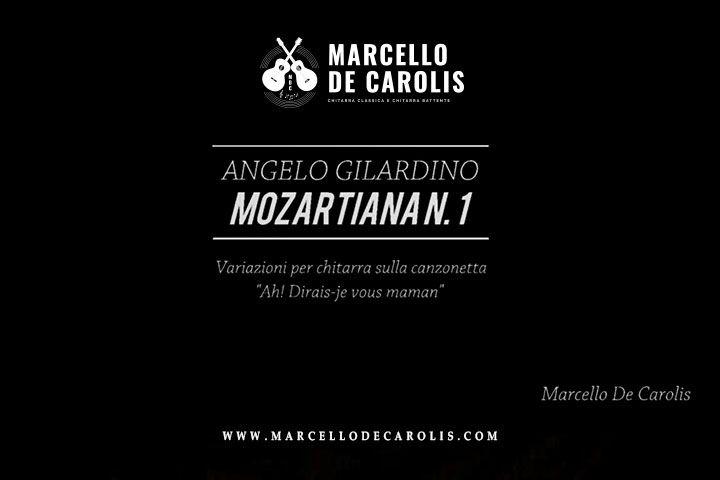 Videoclip della Mozartiana n. 1 composta da Angelo Gilardino. Esecuzione di Marcello De Carolis alla chitarra classica