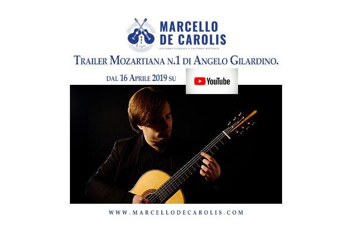 Trailer della prossima pubblicazione della Mozartiana n. 1 di Angelo Gilardino eseguito da Marcello De Carolis alla chitarra classica