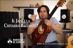 Il jazz e la chitarra battente. Può la chitarra battente eseguire degli standard jazz?