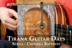 Tirana Guitar Days - Scilla - Chitarra Battente - Marcello De Carolis