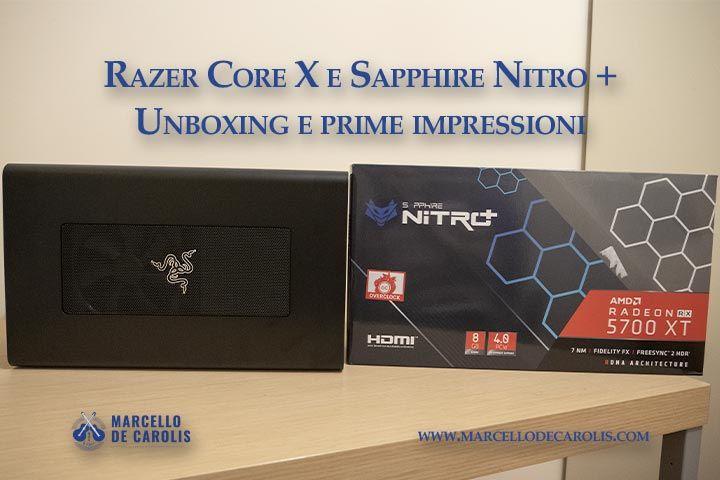 Razer Core X e sapphire nitro + amd radeon 5700 xt - inboxing e prime impressioni su final cut logic e youtube