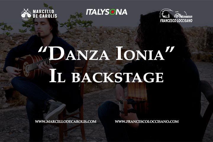 Backstage di Danza Ionia di Loccisano De Carolis duo di chitarra battente