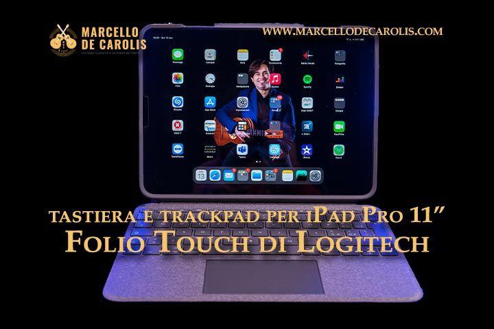 """Tastiera e trackpad per iPad Pro 11"""" Logitech Folio touch"""