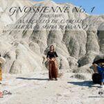 Gnossienne no.1 - Erik Satie - Chitarra Battente Marcello De Carolis con Lucia e Sofia Romano