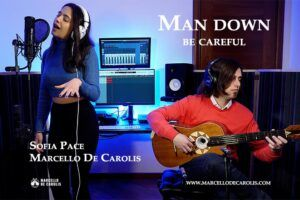 Man Down / Be Careful Sofia Pace voce e Marcello De Carolis chitarra classica e chitarra battente