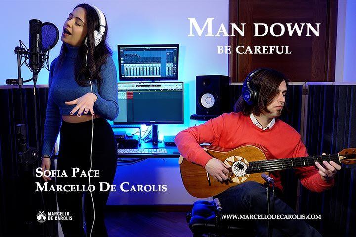Man Down / Be Careful Sofia Pace voce e Marcello De Carolis chitarra classica e chitarra battente