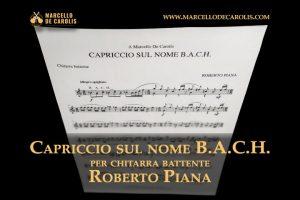 Roberto Piana - Capriccio sul nome B.A.C.H. per chitarra battente